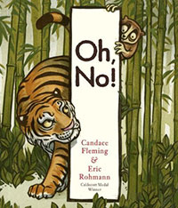 Oh, No! by Candace Fleming, illustrated  by Eric Rohmann